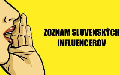 Kto je Influencer, a zoznam Slovenských Influencerov