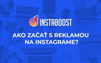 Ako začať s reklamou na Instagrame